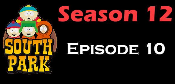 South Park Season 12 Episode 10 TV Series
