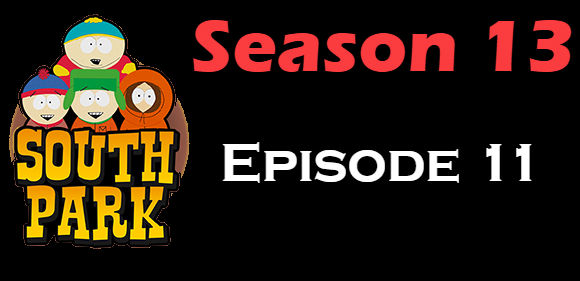 South Park Season 13 Episode 11 TV Series