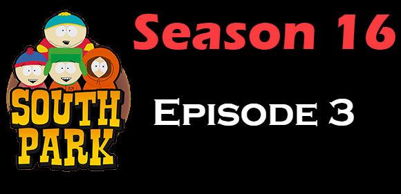 South Park Season 16 Episode 3 TV Series