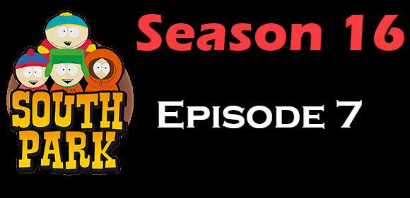 South Park Season 16 Episode 7 TV Series