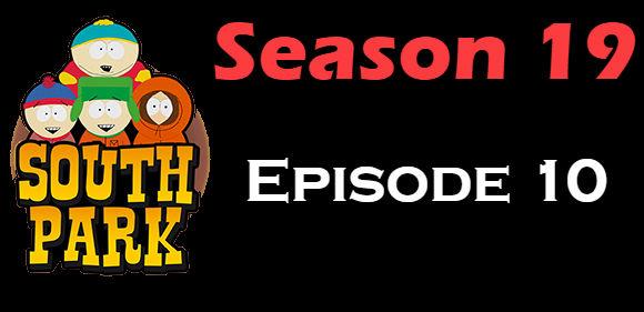 South Park Season 19 Episode 10 TV Series