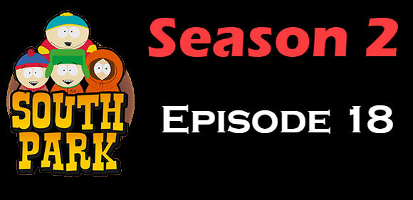 South Park Season 2 Episode 18 TV Series