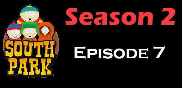 South Park Season 2 Episode 7 TV Series
