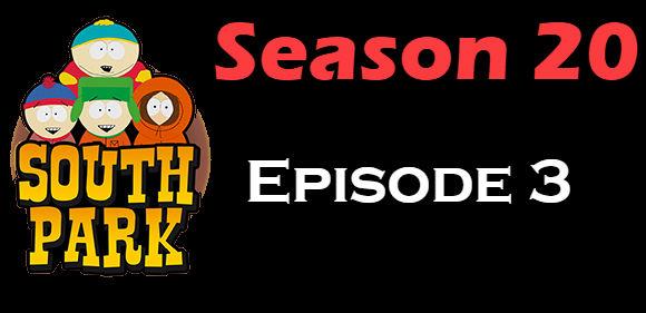 South Park Season 20 Episode 3 TV Series