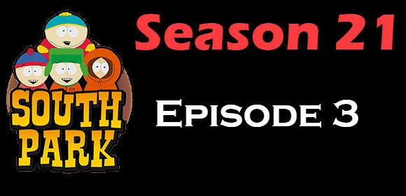 South Park Season 21 Episode 3 TV Series