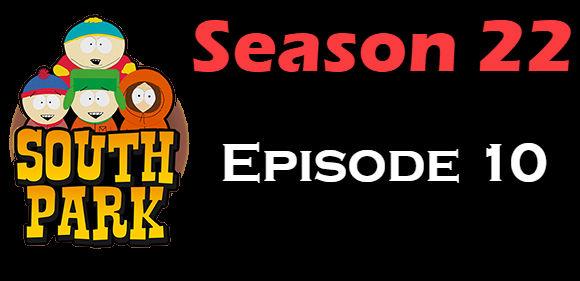 South Park Season 22 Episode 10 TV Series