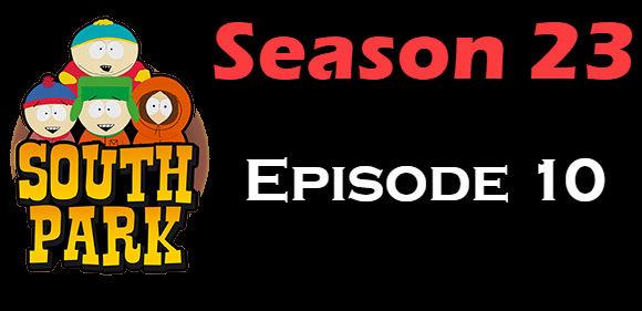 South Park Season 23 Episode 10 TV Series