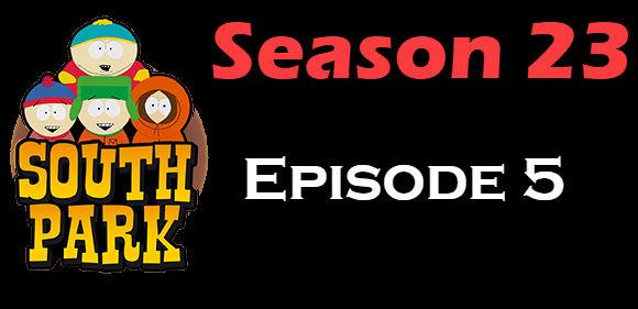 South Park Season 23 Episode 5 TV Series