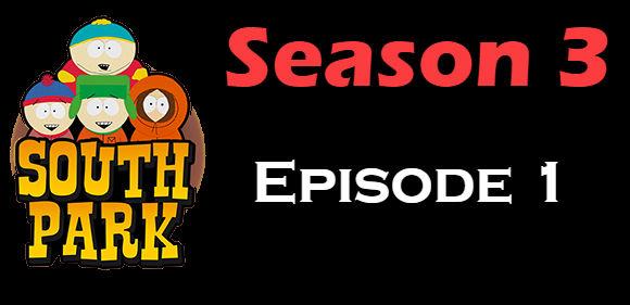 South Park Season 3 Episode 1 TV Series
