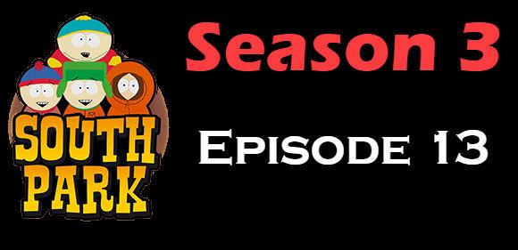 South Park Season 3 Episode 13 TV Series