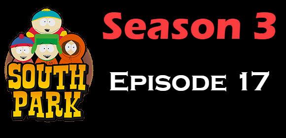 South Park Season 3 Episode 17 TV Series