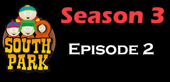 South Park Season 3 Episode 2 TV Series