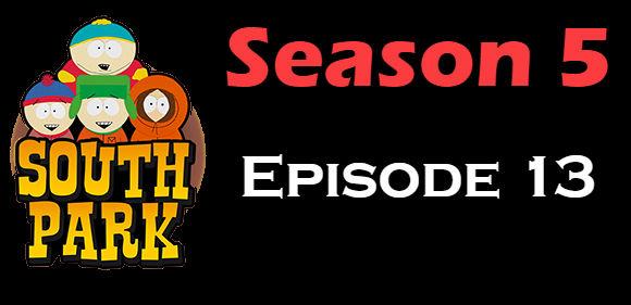South Park Season 5 Episode 13 TV Series