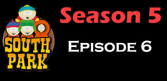 South Park Season 5 Episode 6 TV Series
