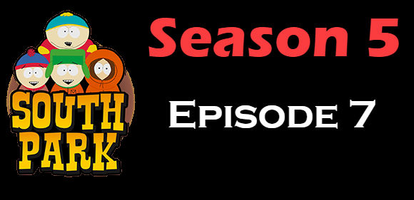 South Park Season 5 Episode 7 TV Series