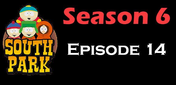 South Park Season 6 Episode 14 TV Series