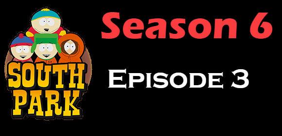 South Park Season 6 Episode 3 TV Series