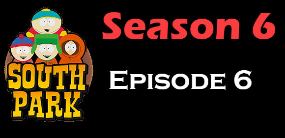 South Park Season 6 Episode 6 TV Series