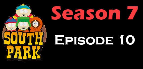 South Park Season 7 Episode 10 TV Series