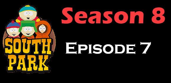 South Park Season 8 Episode 7 TV Series