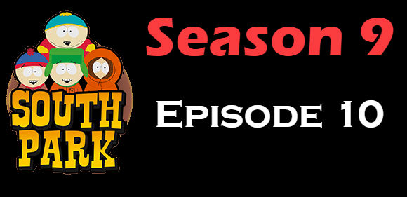 South Park Season 9 Episode 10 TV Series
