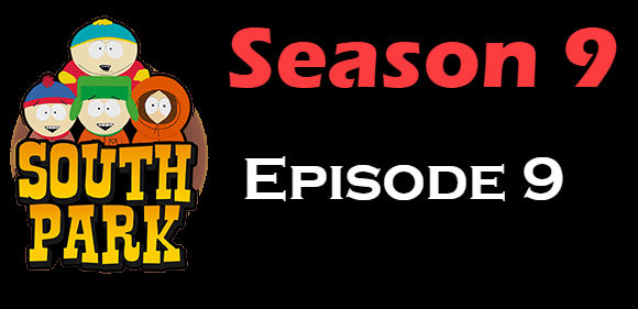South Park Season 9 Episode 9 TV Series