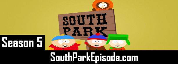 South Park Season 5 Episodes Watch Online TV Series
