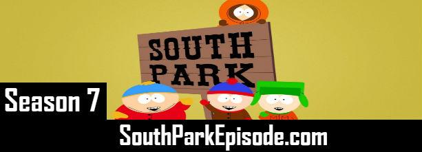 South Park Season 7 Episodes Watch Online TV Series